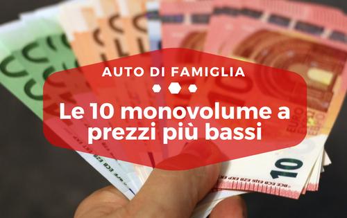 Le 10 monovolume a prezzi più bassi - Auto di Famiglia