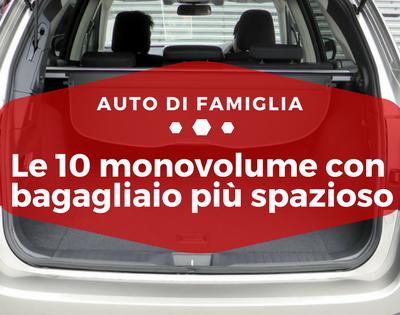 Le 10 monovolume con bagagliaio più spazioso - Auto di Famiglia