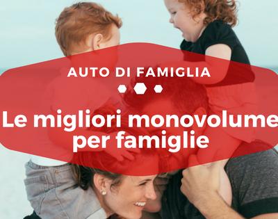 Le migliori monovolume per famiglie - Auto di Famiglia