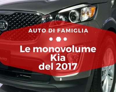 Le monovolume Kia del 2017 - Auto di Famiglia