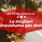 Migliori monovolume per donne - Auto di Famiglia