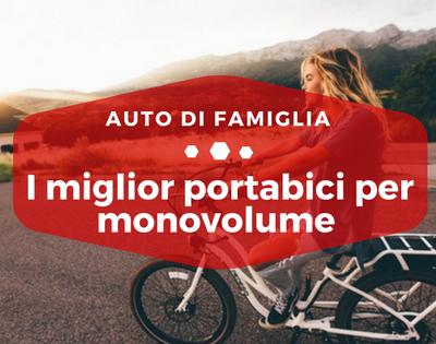 Migliori portabici per monovolume - Auto di Famiglia