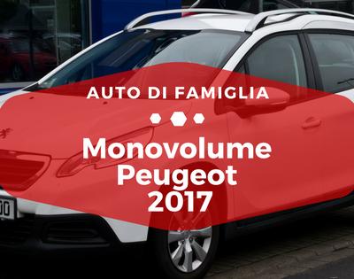 Monovolume Peugeot 2017 - Auto di Famiglia