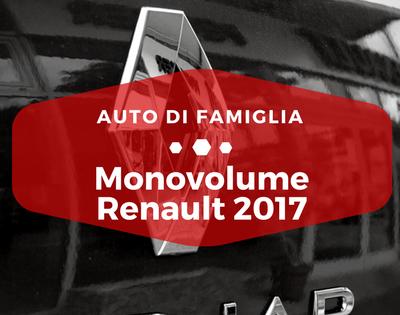 Monovolume Renault 2017 - Auto di Famiglia