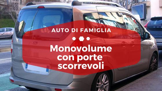 Monovolume con porte scorrevoli - Auto di famiglia