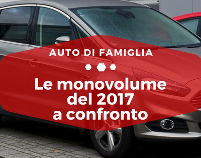 Monovolume del 2017 a confronto - Auto di Famiglia
