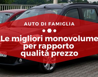 Le migliori monovolume per rapporto qualità prezzo - Auto di Famiglia