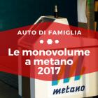 Le monovolume a metano 2017 - Auto di Famiglia