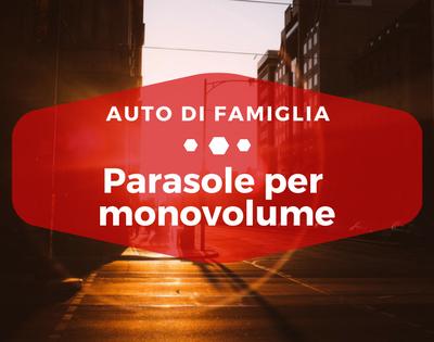 Parasole per monovolume - Auto di Famiglia