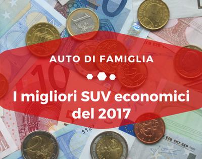 I migliori SUV economici 2017 - Auto di Famiglia