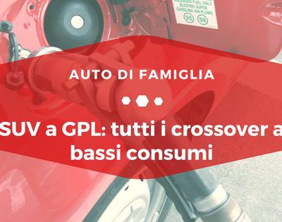 SUV a GPL - Auto di Famiglia